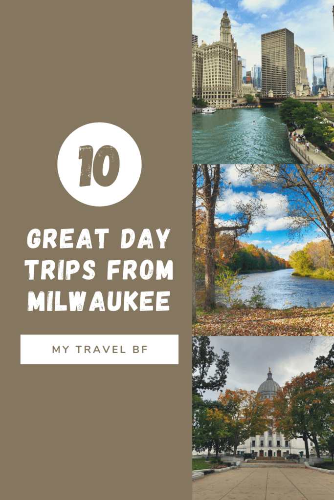 10 Great Day Trips from Milwaukee