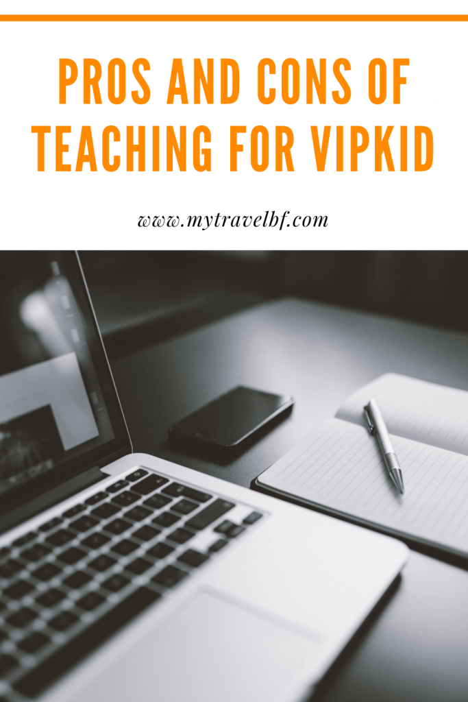 Pros and Cons of Teaching for VIPKid