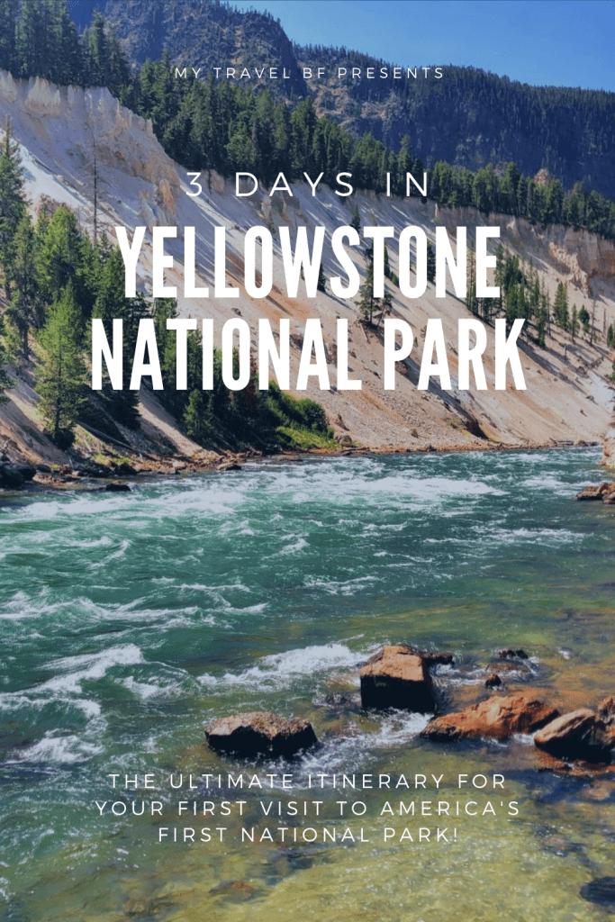 3 Days in Yellowstone Itinerary