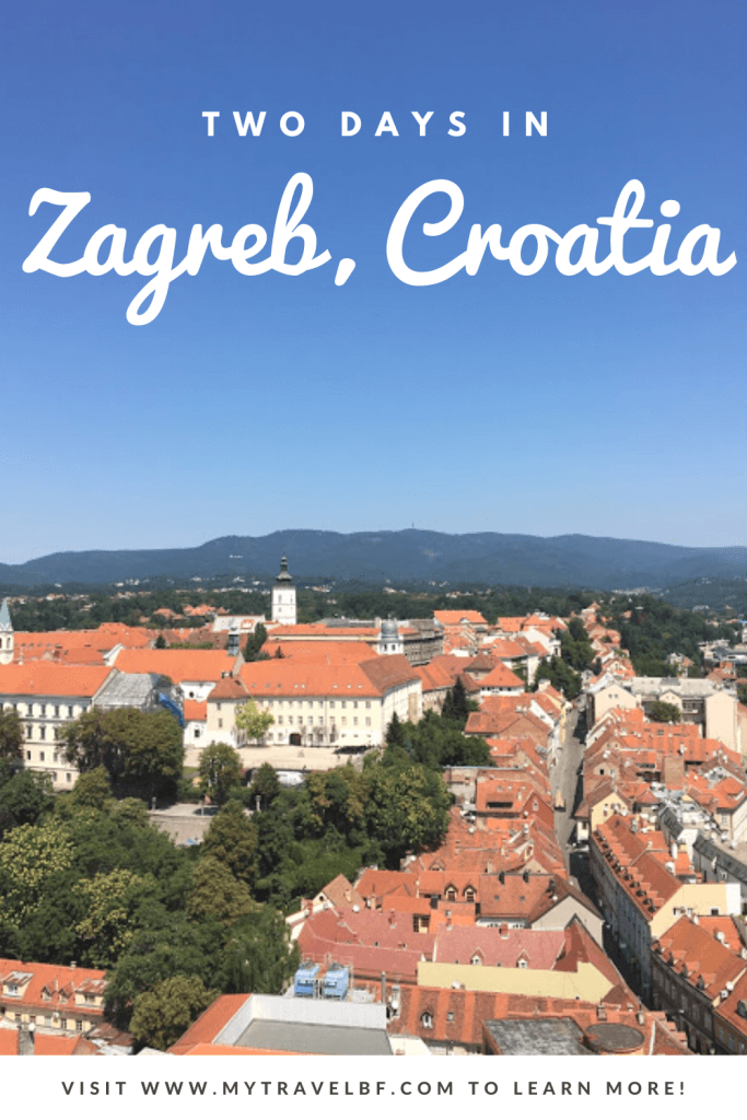 How to spend 2 days in Zagreb