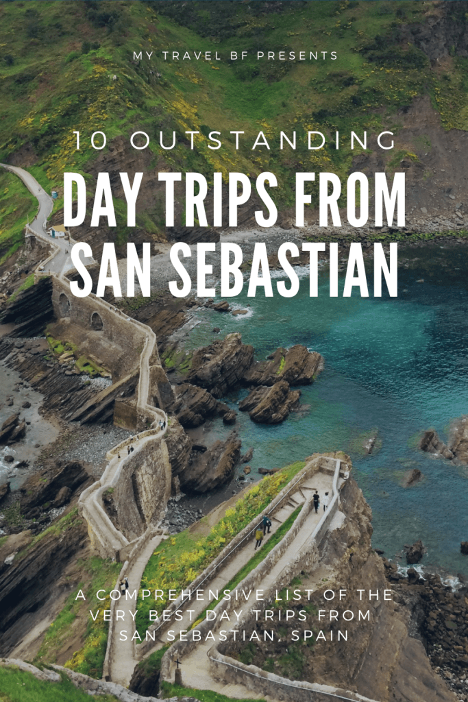 10 Outstanding Day Trips From San Sebastian