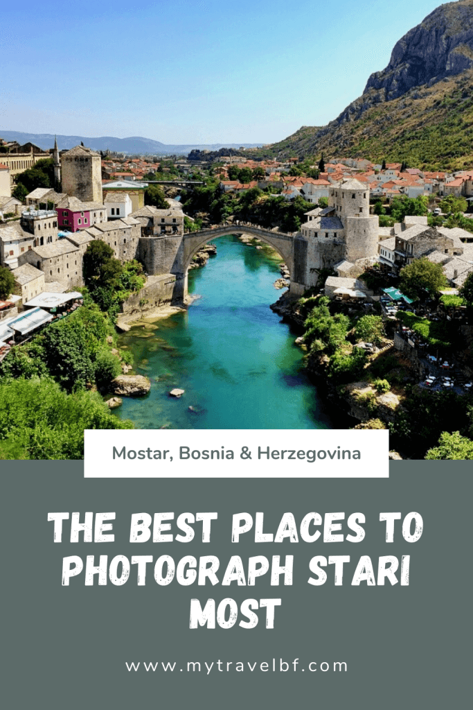 Best places to photograph Stari Most in Mostar