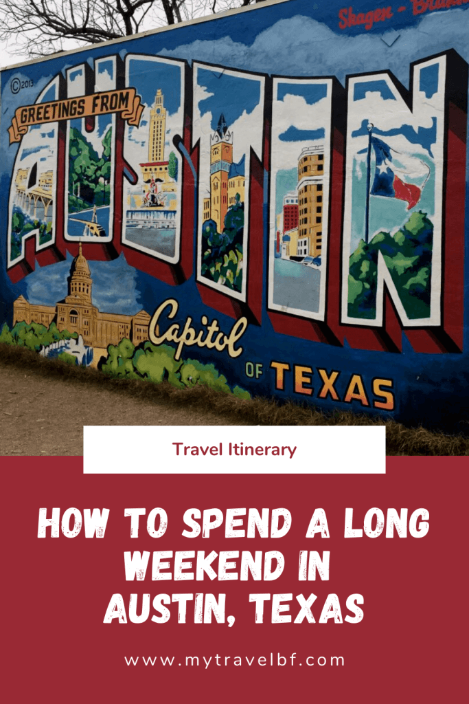 how to spend a long weekend in Austin, Texas